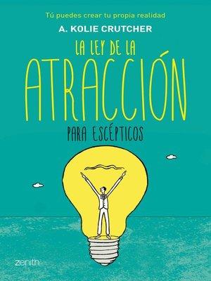 cover image of La ley de la atracción para escépticos
