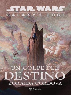 cover image of Star Wars. Un golpe del destino