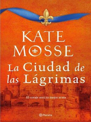 cover image of La ciudad de las lágrimas