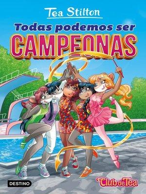 cover image of Todas podemos ser campeonas