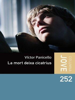cover image of La mort deixa cicatrius