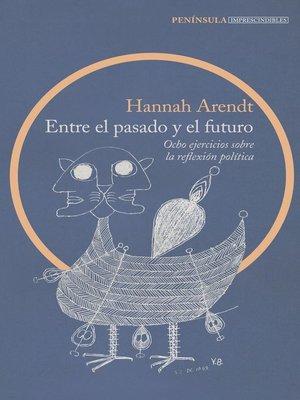 cover image of Entre el pasado y el futuro