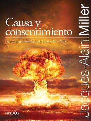 cover image of Causa y consentimiento