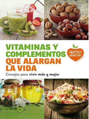 cover image of Vitaminas y complementos que alargan la vida