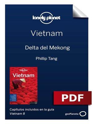 cover image of Vietnam 8_8. Delta del Mekong