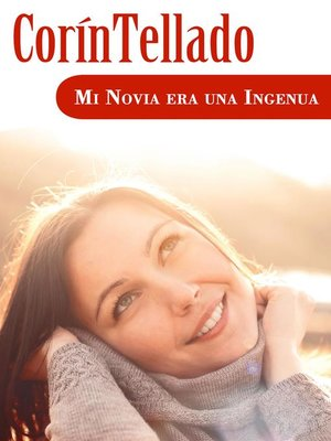 cover image of Mi novia era una ingenua