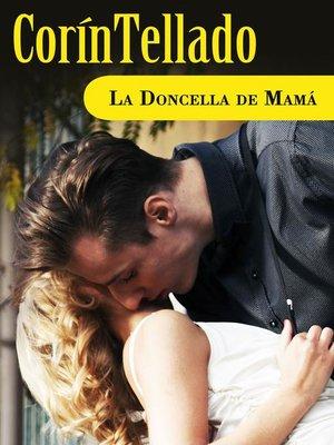 cover image of La doncella de mamá
