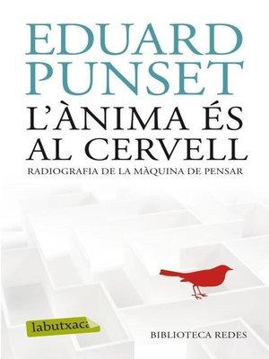 cover image of L'ÀNIMA ÉS AL CERVELL