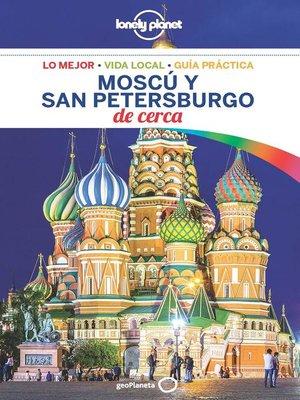 cover image of Moscú y San Petersburgo De cerca 1