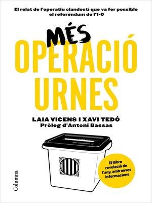 cover image of Més Operació Urnes