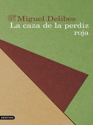 cover image of La caza de la perdiz roja