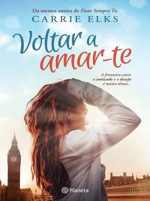 cover image of Voltar a Amar-te