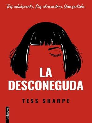 cover image of La desconeguda
