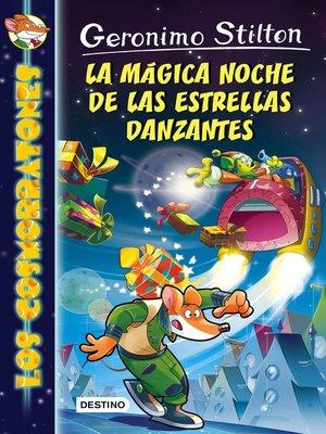cover image of La mágica noche de las estrellas danzantes