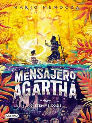 cover image of El mensajero de Agartha 6--Metempsicosis