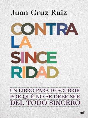 cover image of Contra la sinceridad