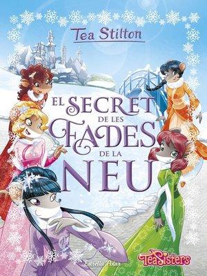 cover image of El secret de les fades de la neu