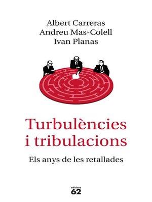 cover image of Turbulències i tribulacions