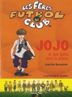 cover image of Jojo, el que balla amb la pilota
