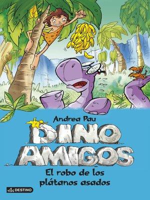 cover image of El robo de los plátanos asados