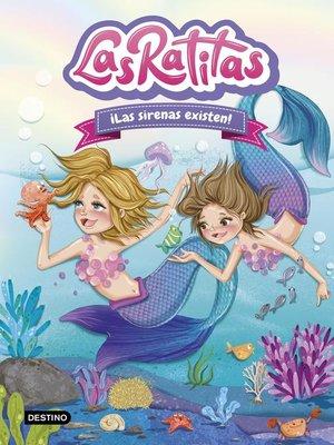 cover image of Las Ratitas 5. ¡Las sirenas existen!