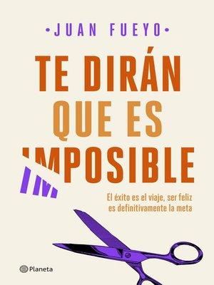 cover image of Te dirán que es imposible
