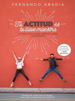 cover image of Tu actitud es tu llave maestra