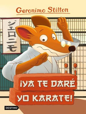 cover image of ¡Ya te daré yo karate!