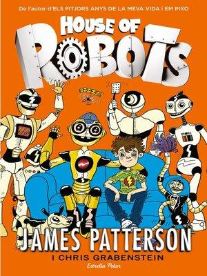 cover image of House of robots (edició en català)