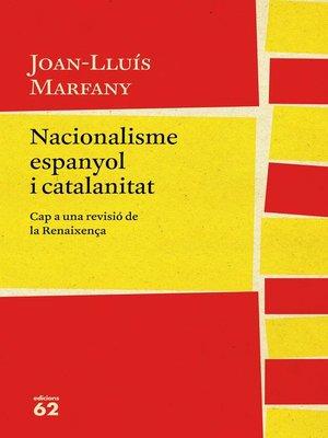 cover image of Nacionalisme espanyol i catalanitat