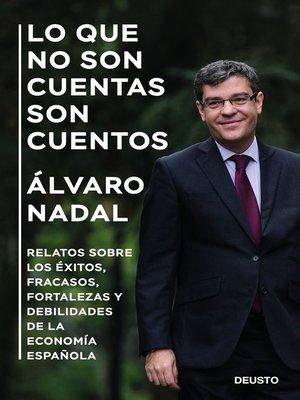 cover image of Lo que no son cuentas son cuentos
