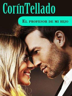 cover image of El profesor de mi hijo