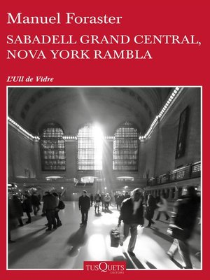cover image of Sabadell Grand Central, Nova York Rambla