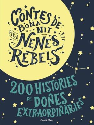cover image of Contes de bona nit per a nenes rebels (Pack)