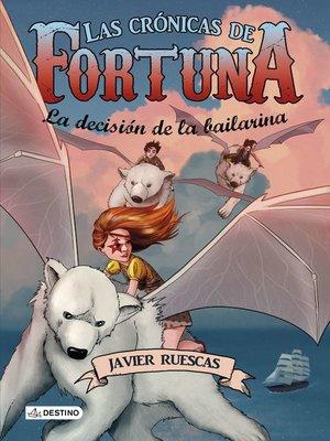cover image of La decisión de la bailarina