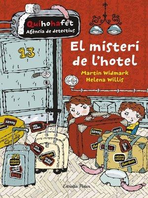cover image of El misteri de l'hotel. Quihohafet 1