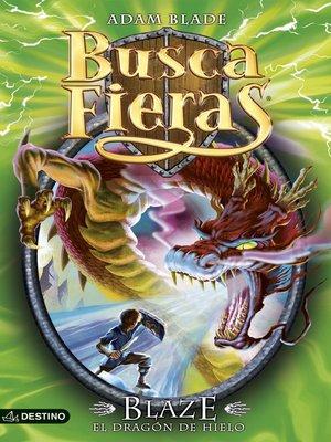 cover image of Blaze, el Dragón de Hielo
