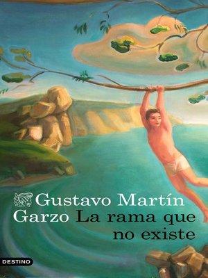 cover image of La rama que no existe