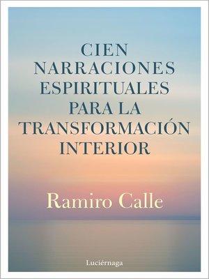cover image of Cien narraciones espirituales para la transformación interior