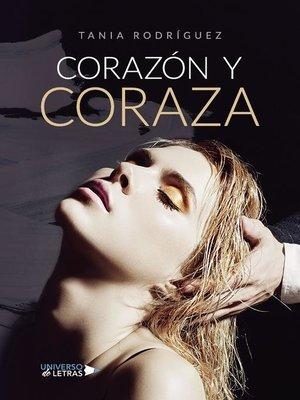 cover image of Corazón y Coraza