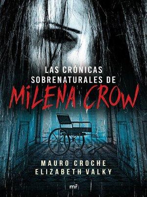 cover image of Crónicas sobrenaturales de Milena Crow
