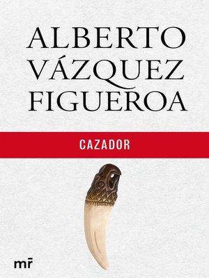 cover image of Cazador