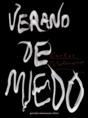 cover image of Verano de miedo--Premio Minotauro 2014