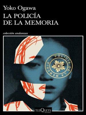 cover image of La Policía de la Memoria