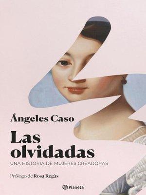 cover image of Las olvidadas