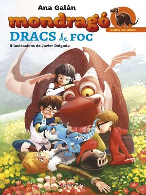 cover image of Mondragó. Dracs de foc