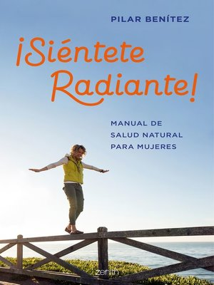 cover image of ¡Siéntete radiante!