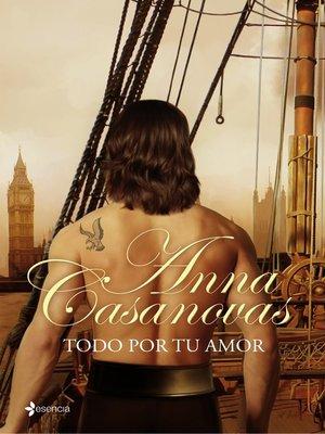 cover image of Todo por tu amor