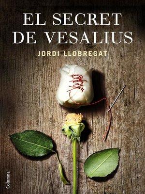 cover image of El secret de Vesalius