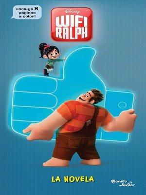 cover image of Ralph el Demoledor 2. WIFI Ralph. La novela